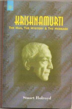 Elegant Summary Of Krishnamurti's teachings